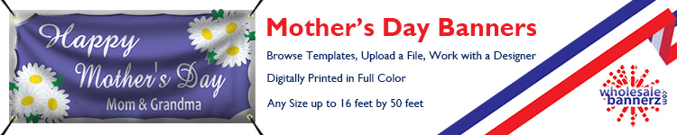 Custom Mother's Day Banners from Wholesalebannerz.com